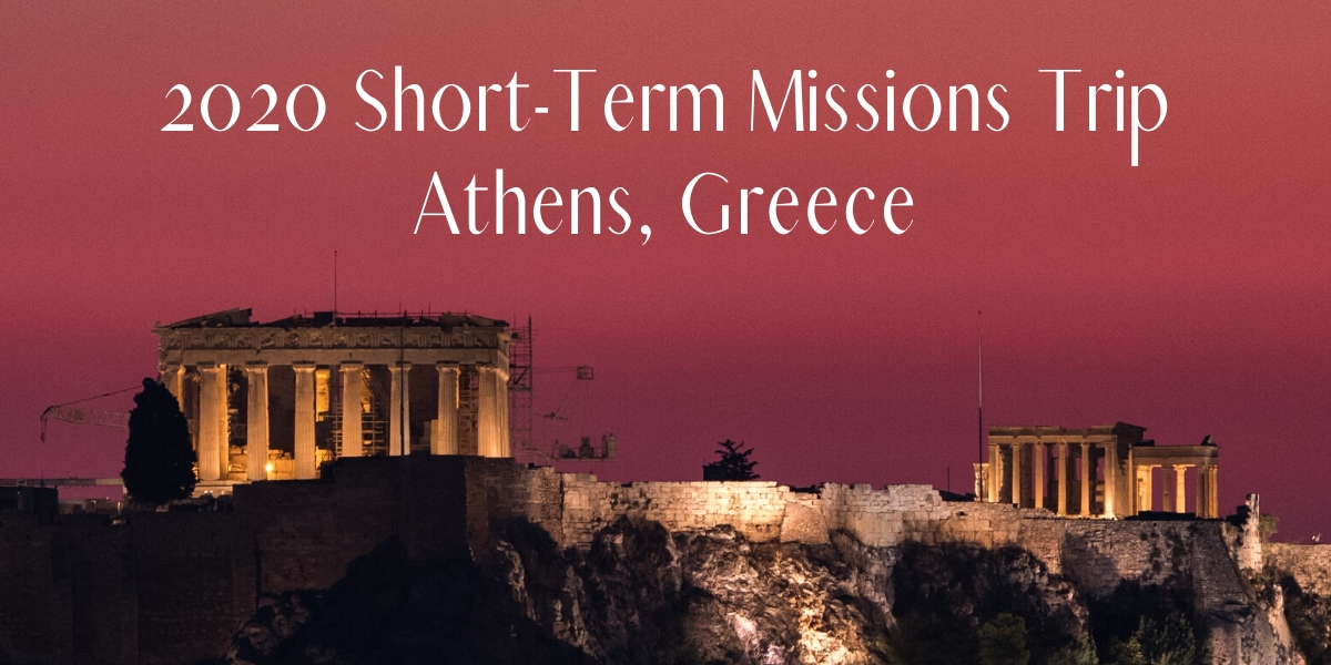 2020 Mission Trip – Athens Greece