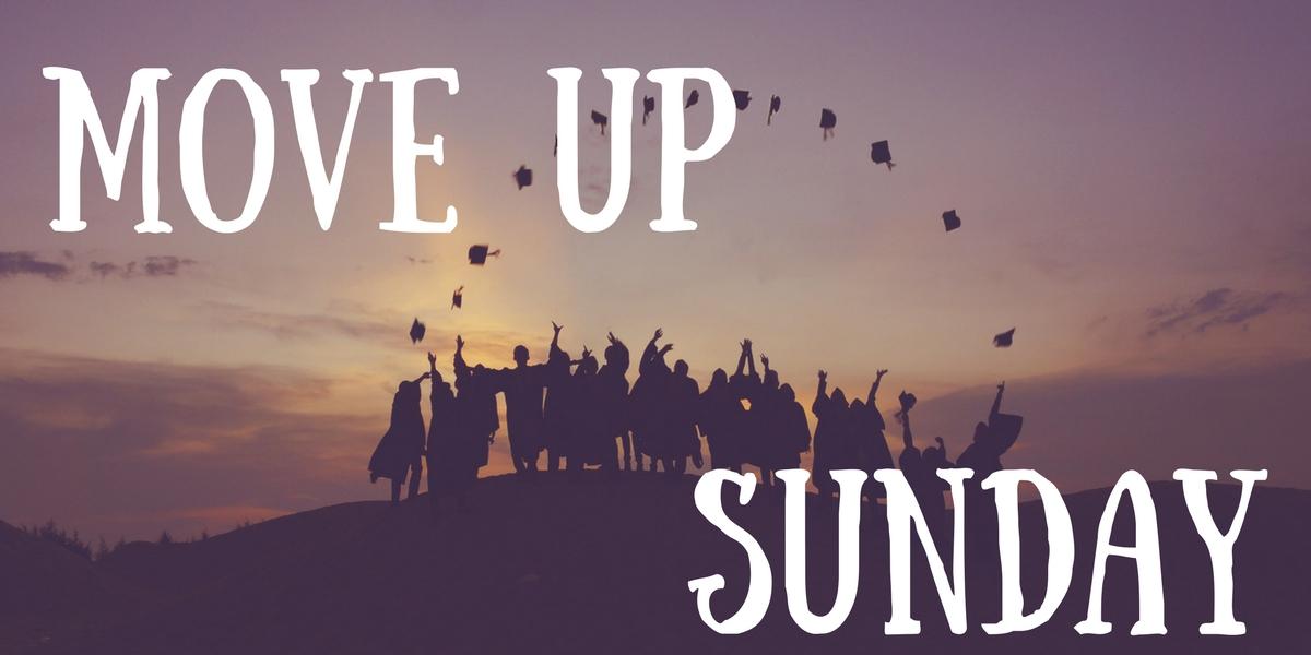 Move Up Sunday – large