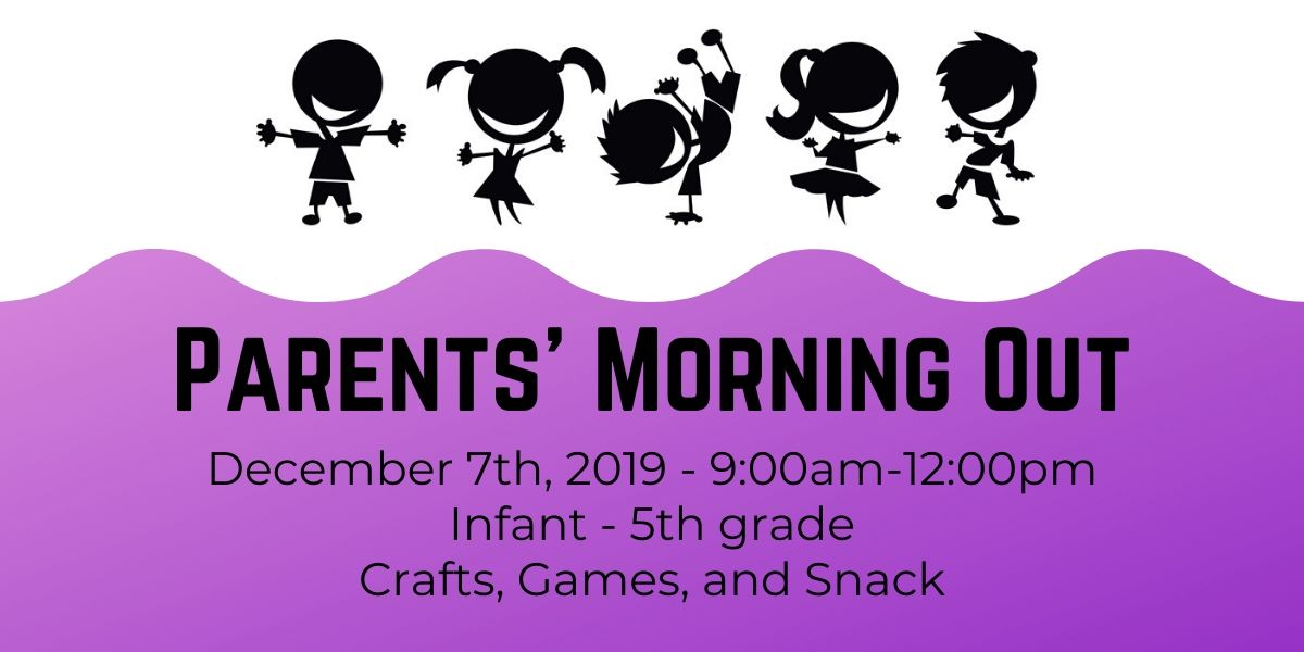 _Parents' Morning Out – Dec 7th (1)