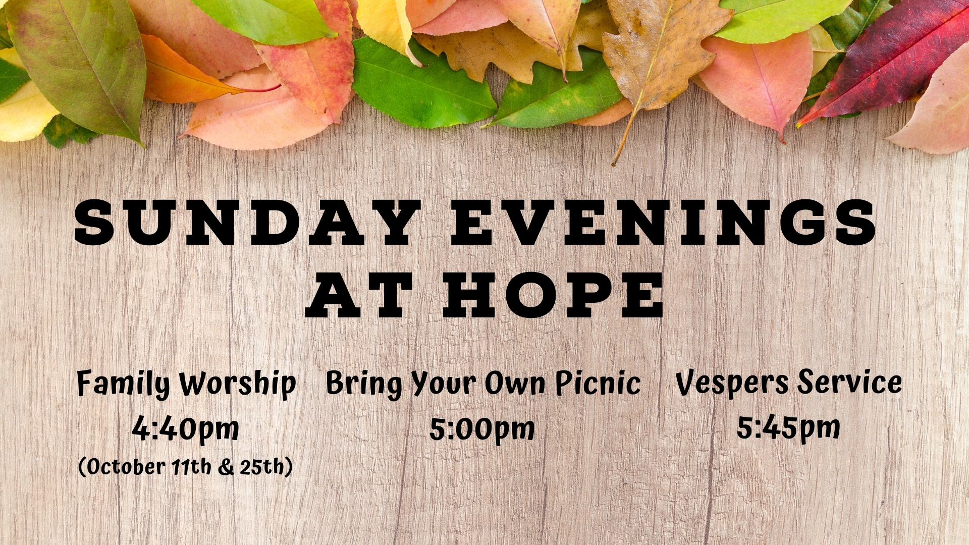 Sunday Evenings at Hope