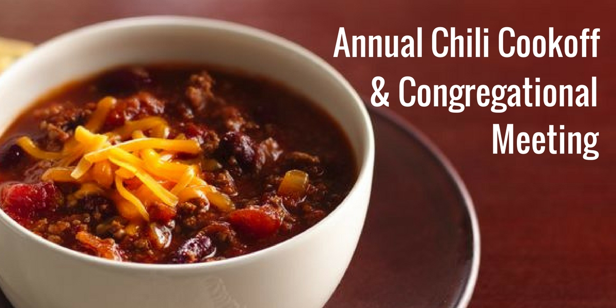 Chili Cookoff&Congregational Meeting