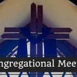 Congregational Meeting – April 5th, 2017