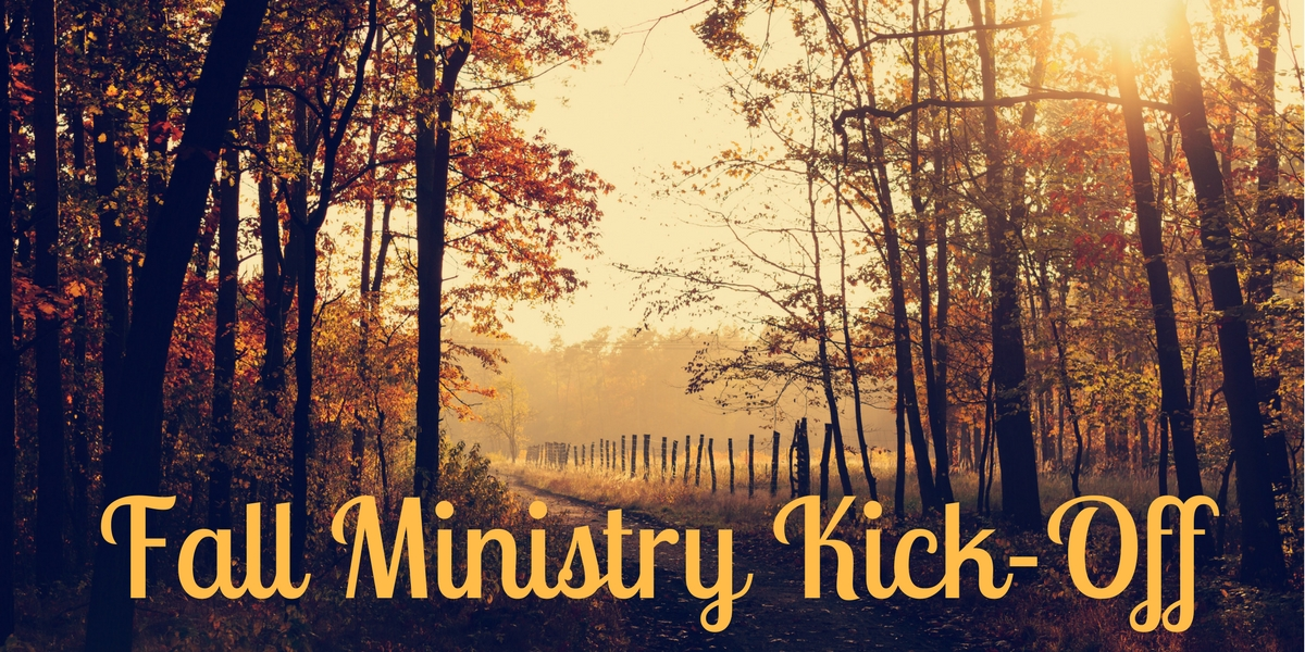 Fall Ministry Kick-off