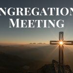 Congregational Meeting: October 22nd, 2017